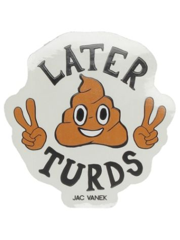 Jac Vanek Later Turds Sticker