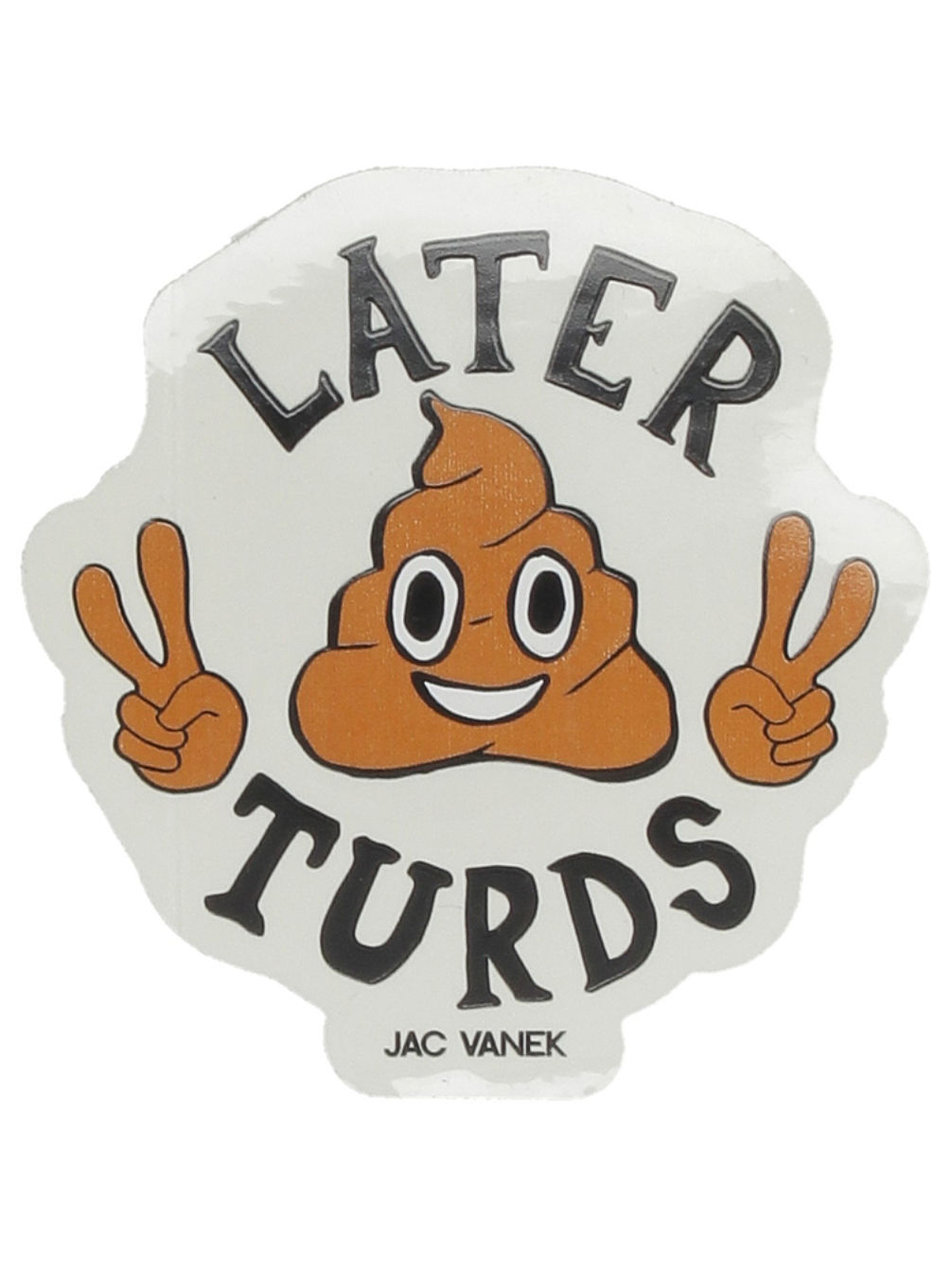 Later Turds Sticker