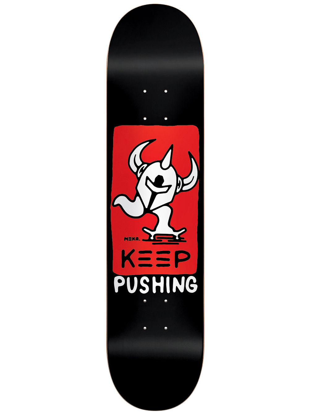"Meka Keep Pushing HYB 8.125"" Skate Deck"