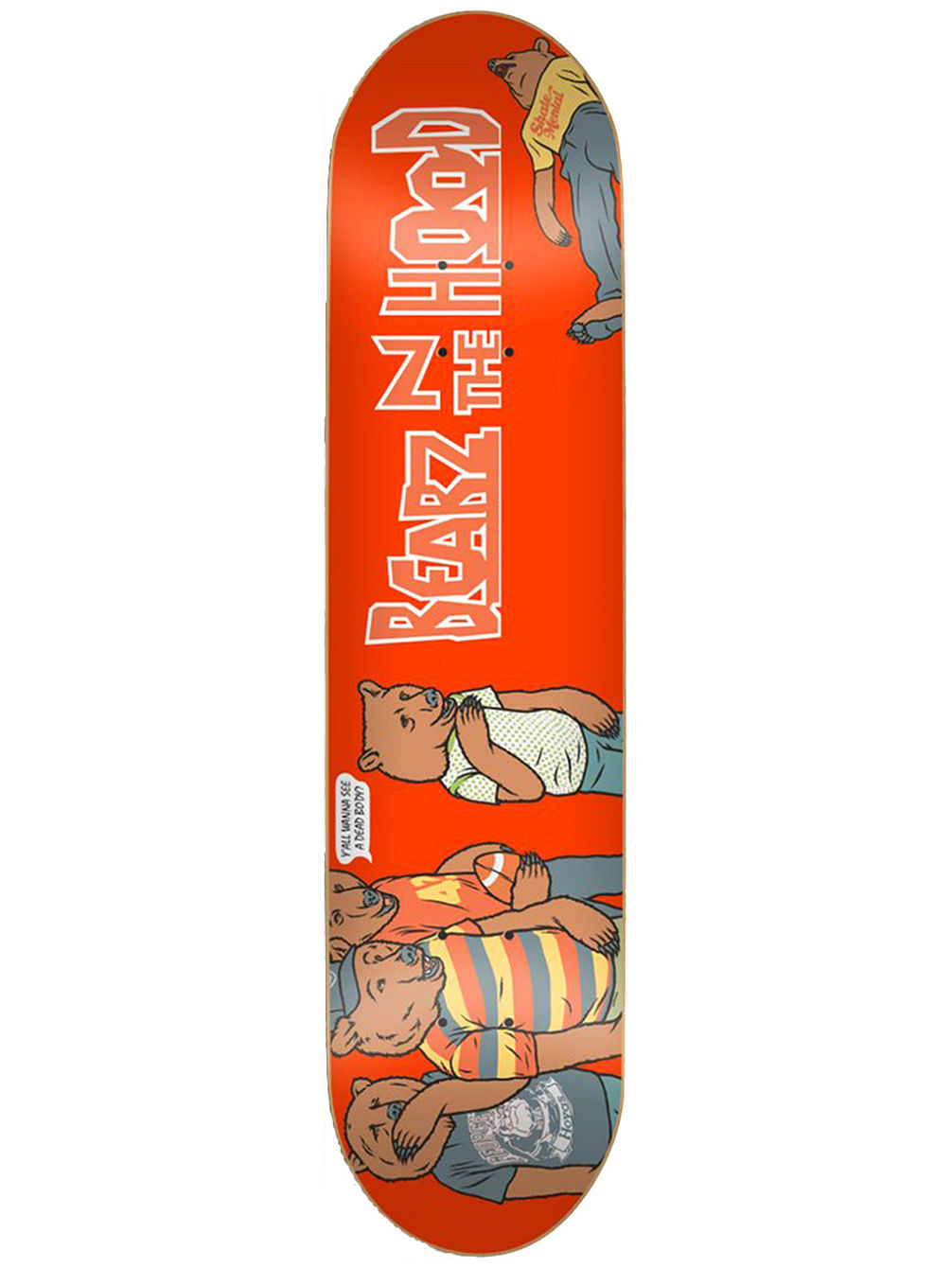 "X Bearz N The Hood 8.375"" Skate Deck"