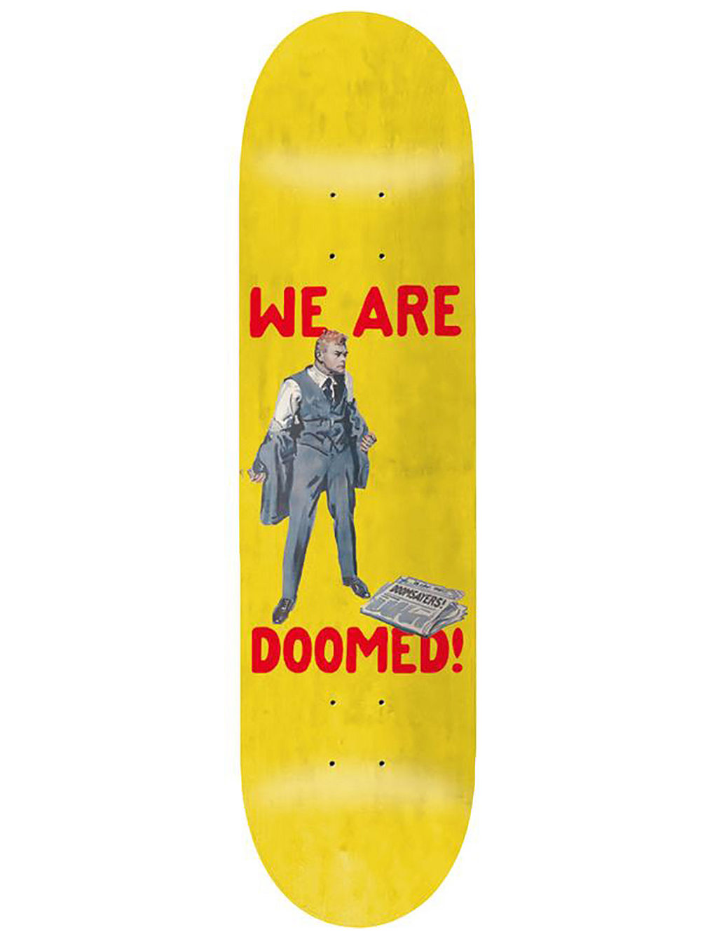 "We Are Doomed 8.3"" Skate Deck"