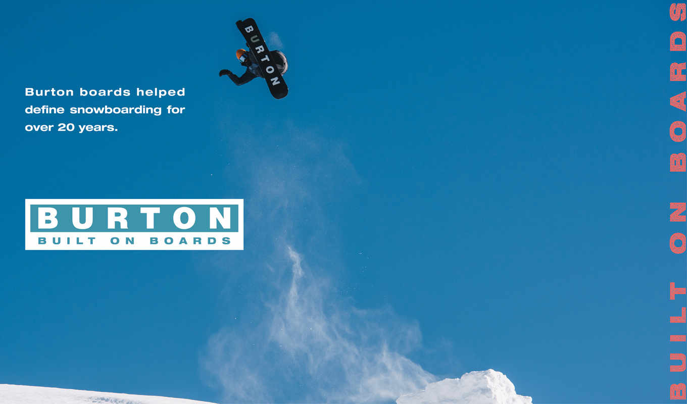 Burton is built on boards